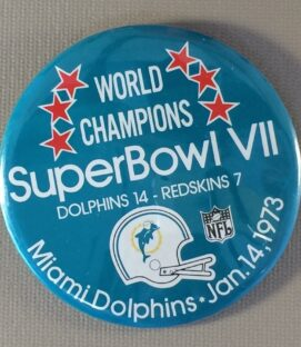 Super Bowl VII World Champions Button