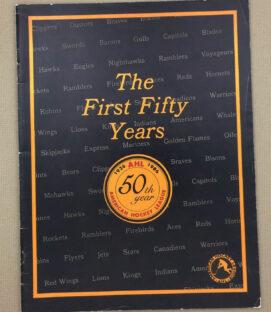 American Hockey League 50 Year Anniversary Guide