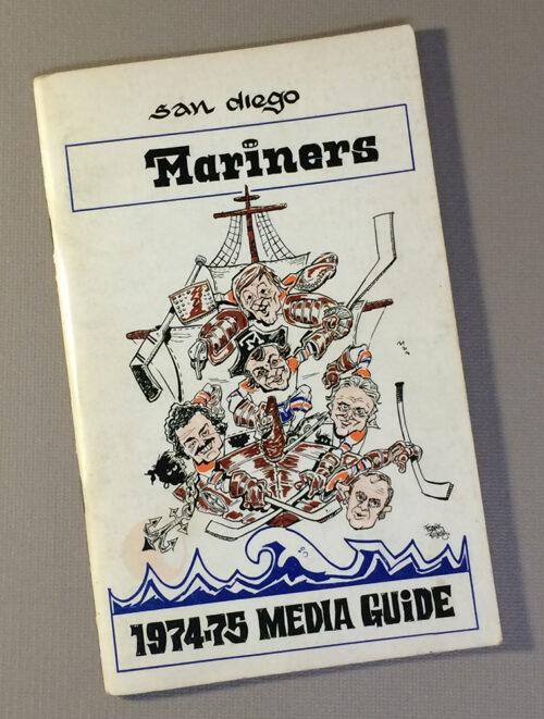 San Diego Mariners 1974-75 Media Guide