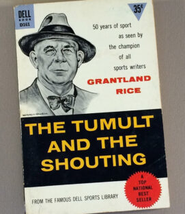 The Tumult and the Shouting-Grantland Rice