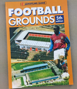 Aerofilms Guide to English Football Grounds