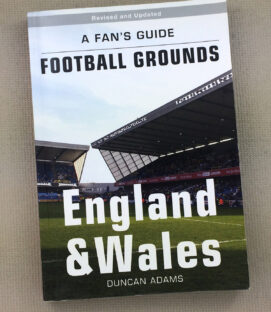 Fans Guide to Football England Wales Grounds
