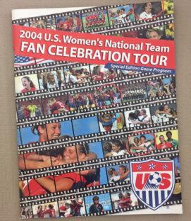 US Soccer WNT 2004 Celebration Tour Program