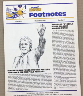 San Diego Sockers Footnotes Inaugural Edition