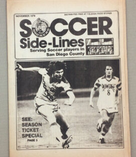 San Diego Sockers November 1979 Soccer Sidelines