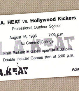 LA Heat Hollywood Kickers 1986 Ticket