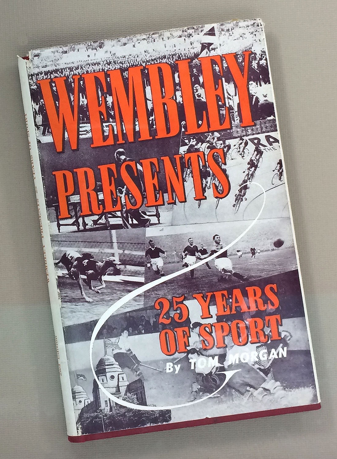 Wembley Presents 25 Years of Sport by Tom Morgan 1948