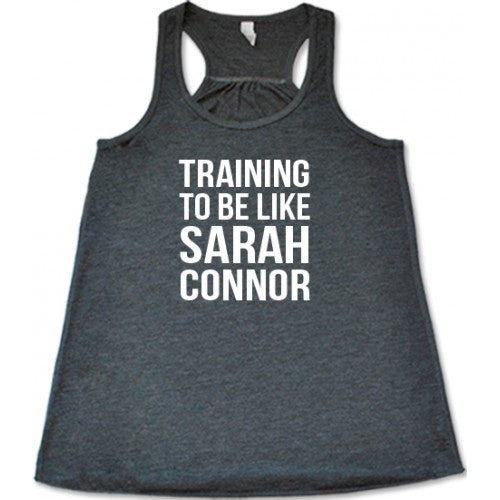 Training To Be Sarah Connor Shirt