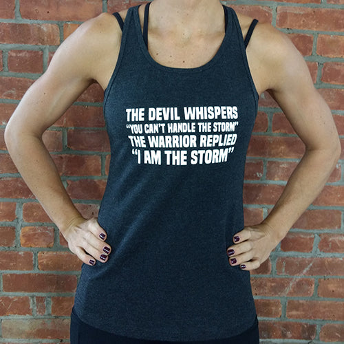 "New Style: The Devil Whispers ""You Can't Handle The Storm"" The Warrior Replies ""I Am The Storm""  Tank Top"