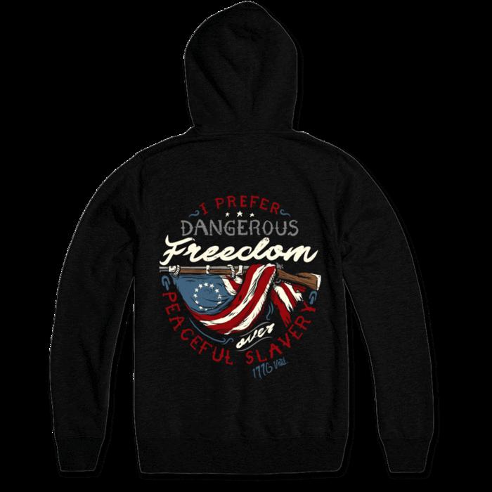 Dangerous Freedom Hoodie
