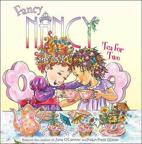 Fancy Nancy, Tea for Two