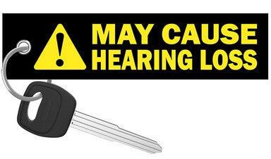 May Cause Hearing Loss - Motorcycle Keychain