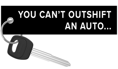 ITSJUSTA6 - Can't outshift an auto Keychain