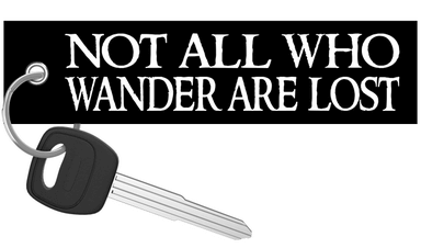 Not All Who Wander Are Lost - Motorcycle Keychain