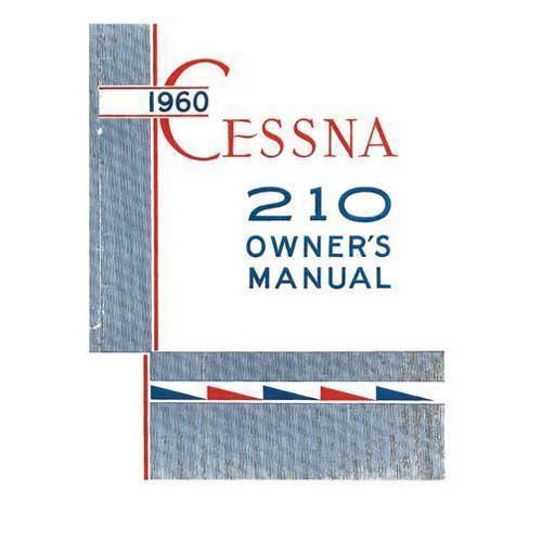 Cessna 210 1960 Owner's Manual