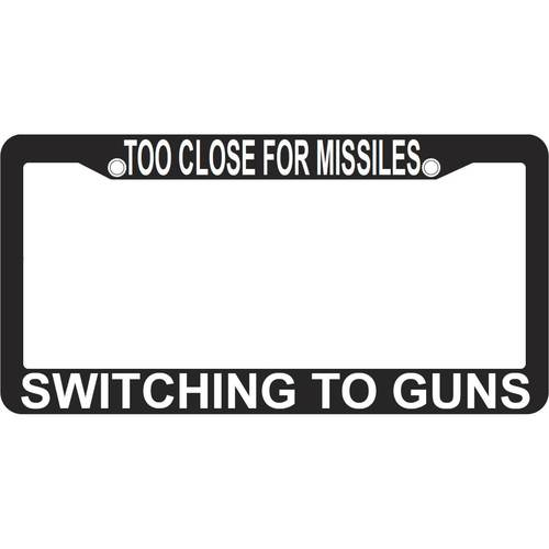Too Close For Missiles - Switching To Guns License Frame