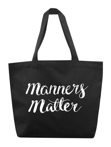 Manners Matter Tote