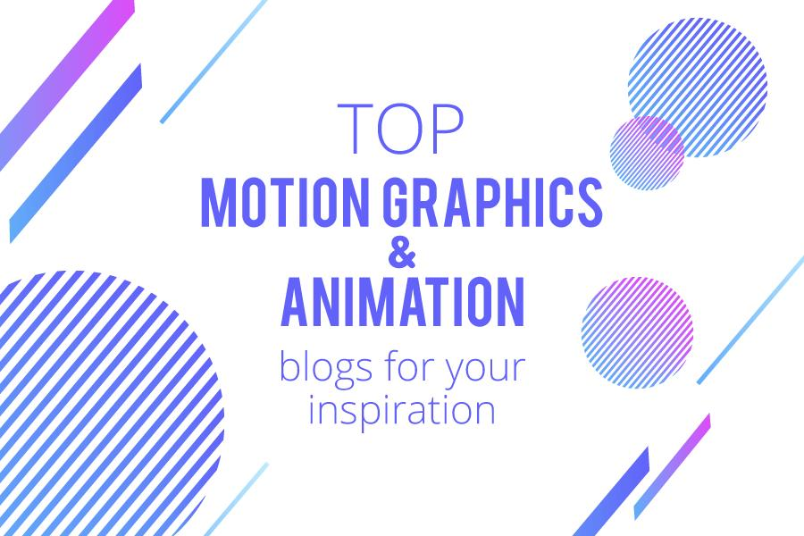 Top 35 Motion Graphics and Animation Blogs for Your Inspiration