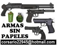 Armas sin documentos  corsario22945@hotmail.com