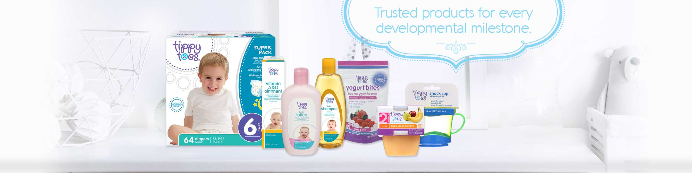 Trusted products for every developmental milestone.