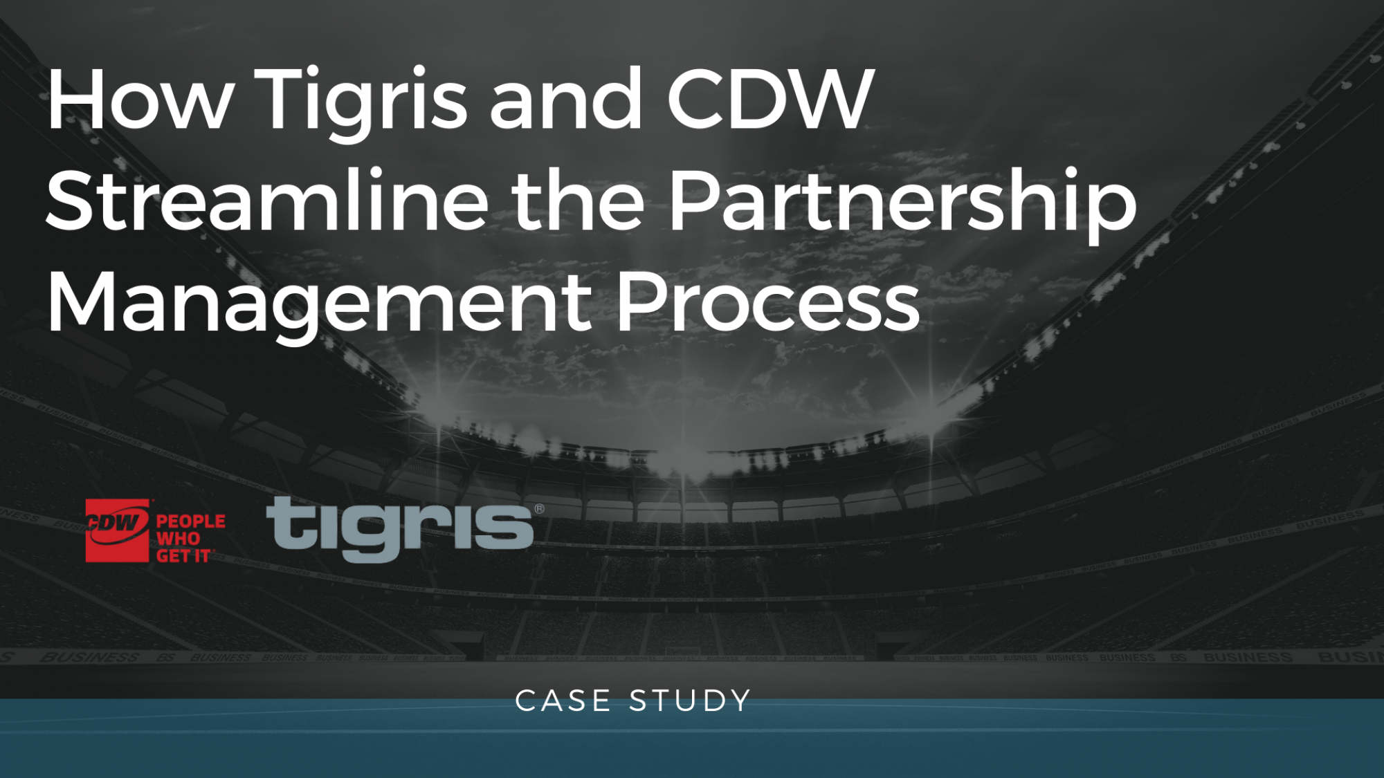 How Tigris and CDW streamline the partnership management process 1