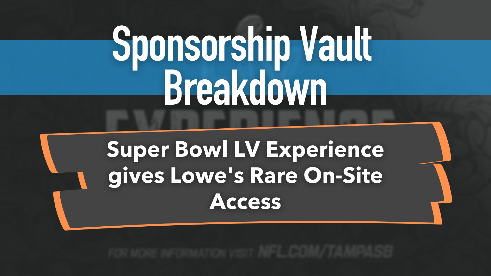 Lowes and Super Bowl Sponsorship Vault Image