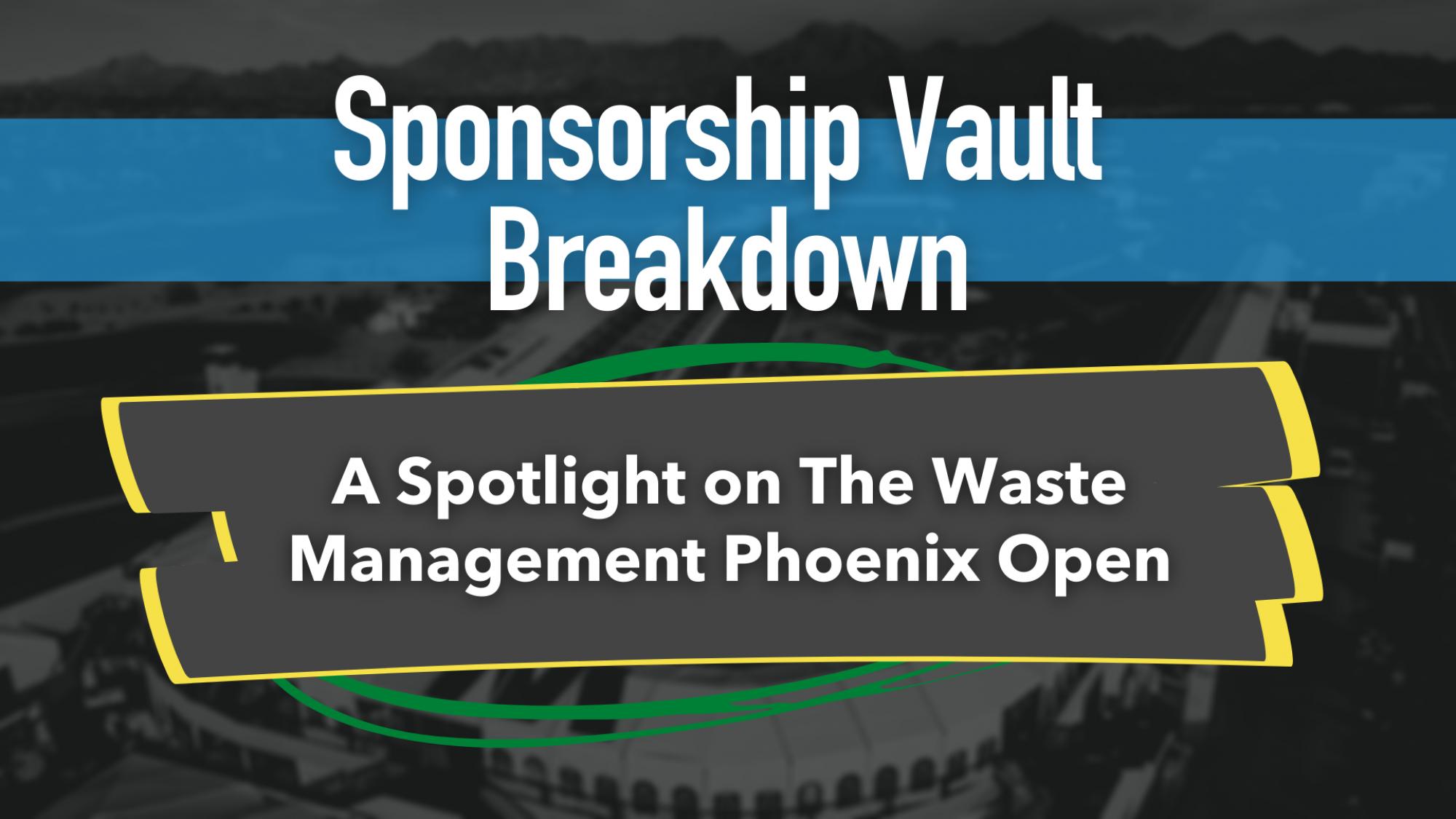 Waste Management Pheonix Open Sponsorship Breakdown by Trak Software