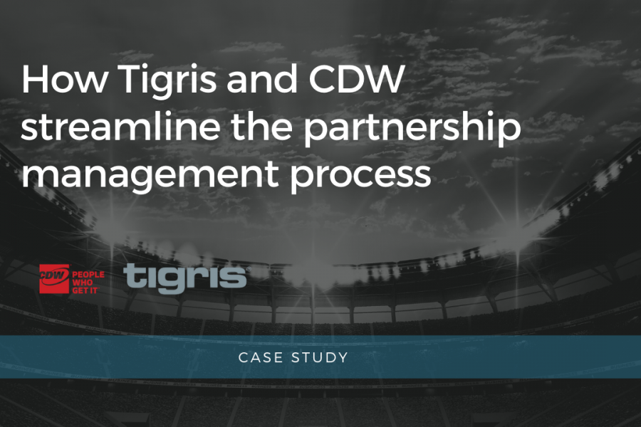 Copy of How Tigris and CDW streamline the partnership management process