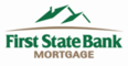 First State Bank Mortgage