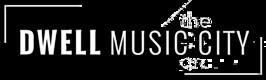 Dwell Music City