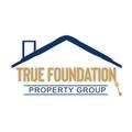 True Foundation Property Group