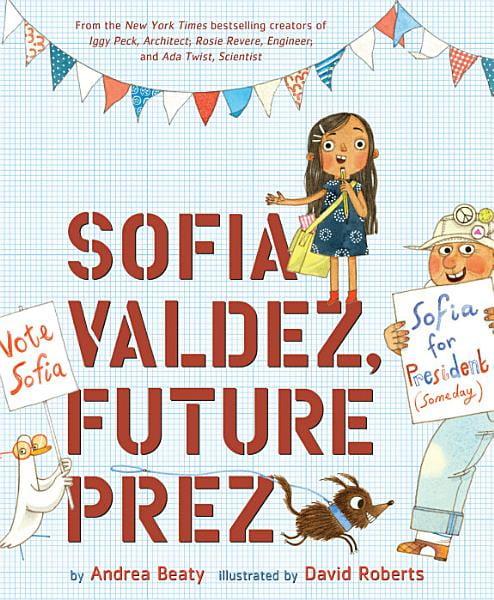 Book Cover- Sofia Valdez, Future Prez