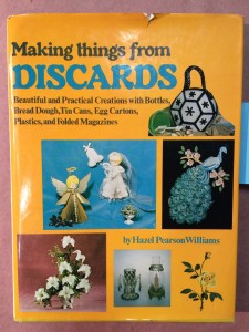 Making Things From Discards