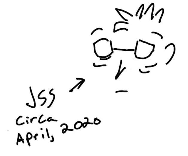 JSS Circa April 2020
