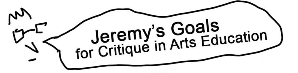 Goals for Critique