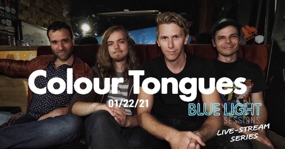Colour Tongues LIVE-streaming with Blue Light Sessions