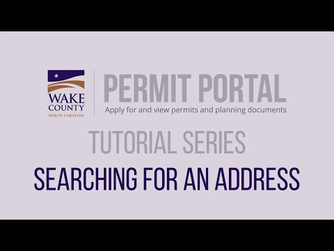 Screencap taken from How to Search for an Address - Wake County Permit Portal Tutorial Series 2020