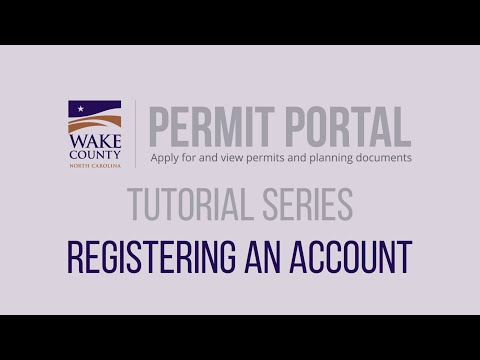 Screencap taken from How to Register an Account - Wake County Permit Portal Tutorial Series 2020