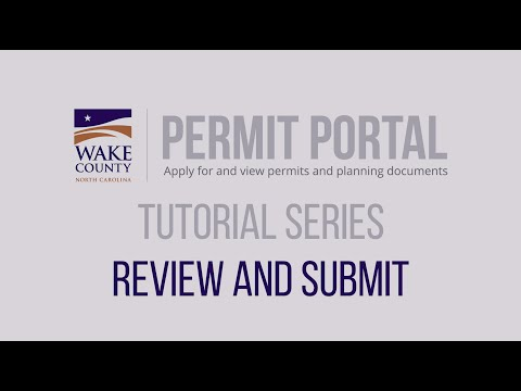 Screencap taken from How to Review and Submit Your Permit or Plan - Wake County Permit Portal Tutorial Series 2020