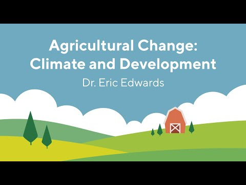 Screencap taken from Agricultural Change: Climate and Development