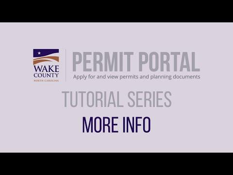 Screencap taken from More Info - Wake County Permit Portal Tutorial Series 2020