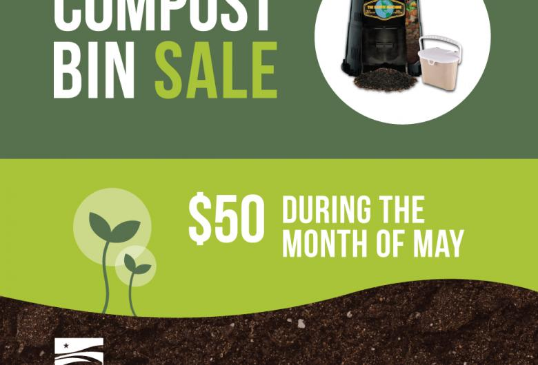 Compost Bin Sale graphic with photo of bin. Bins $50 during May