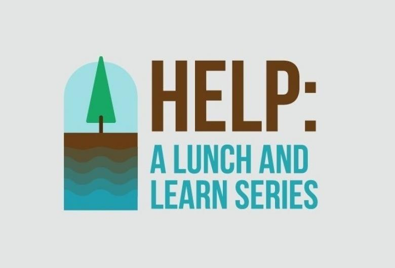 Help: A lunch and learn series