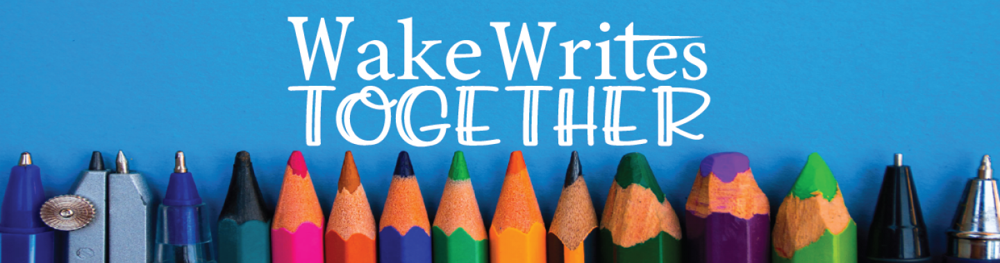 Wake Writes Together image, with tips of pencils, pens, markers, crayons
