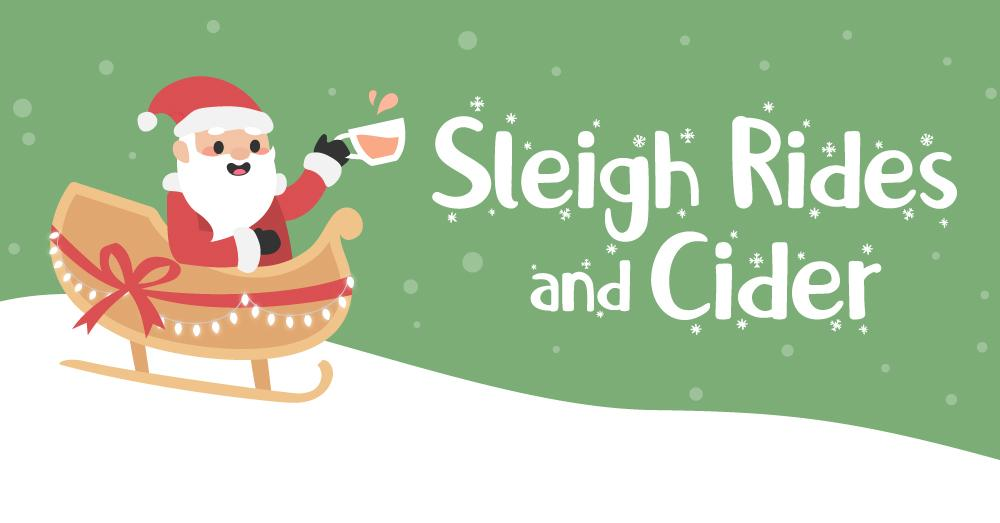 Graphic design advertising Sleigh Rides and Cider event with cartoon Santa