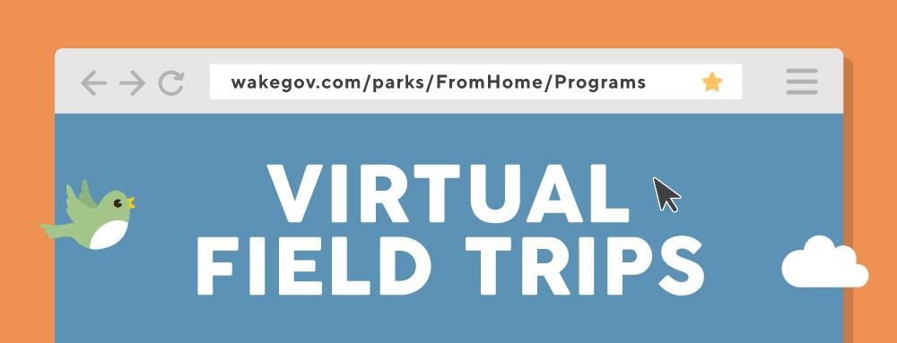 graphic promoting Virtual Field trips in Wake County Parks