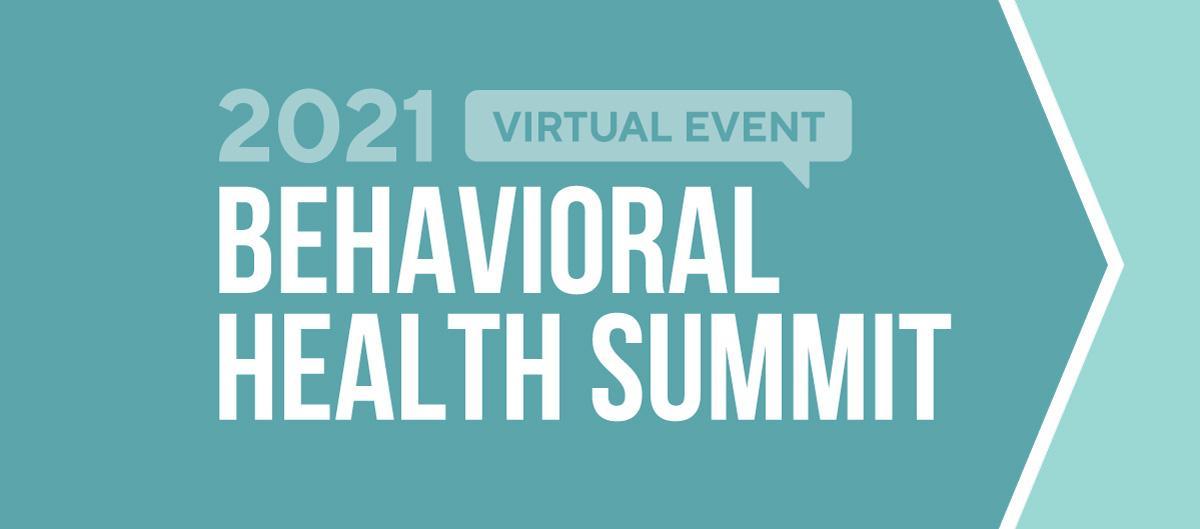 2021 Behavioral Health Summit