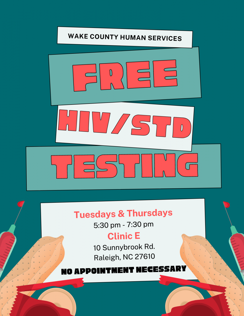 Free HIV/STD testing on Tuesday and Thursday in Wake County Public Health Building, Clinic E (5:30pm-7:30pm)