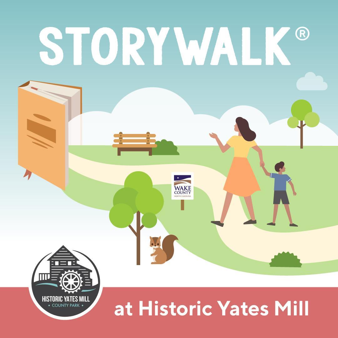 Yates Mill StoryWalk graphic