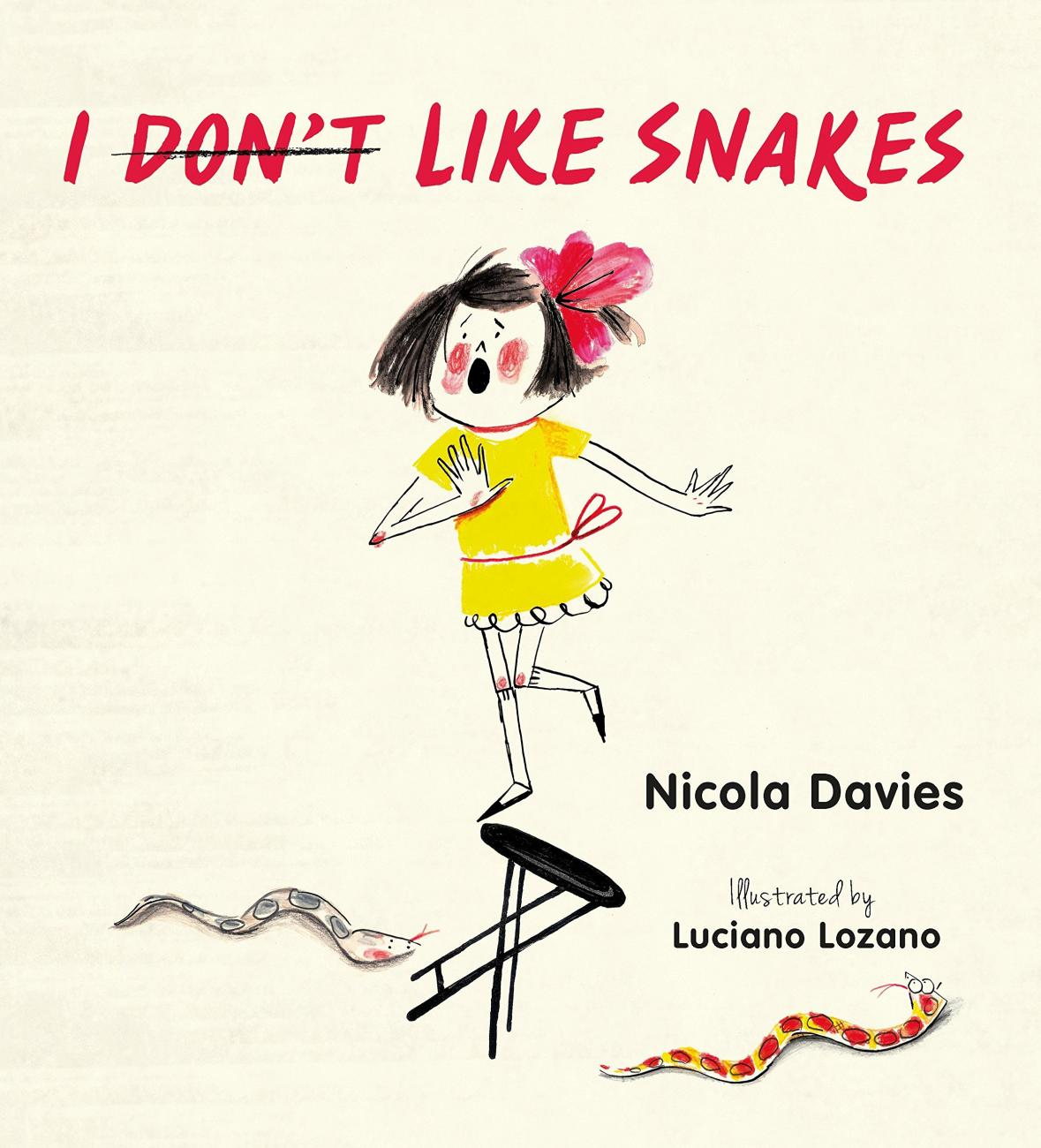 Cover of the book I (Don't) Like Snakes by Nicola Davies, illustrated by Luciano Lozano
